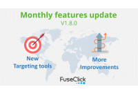 Monthly Features Update v 1.8.0: Extended targeting tools and Improvements