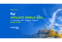 Meet Us at Affiliate World Asia 2017 – Bangkok, Thailand