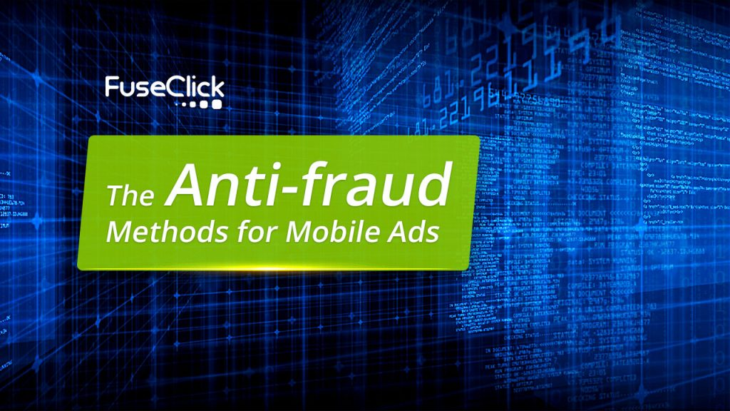 The anti-fraud methods for mobile ads