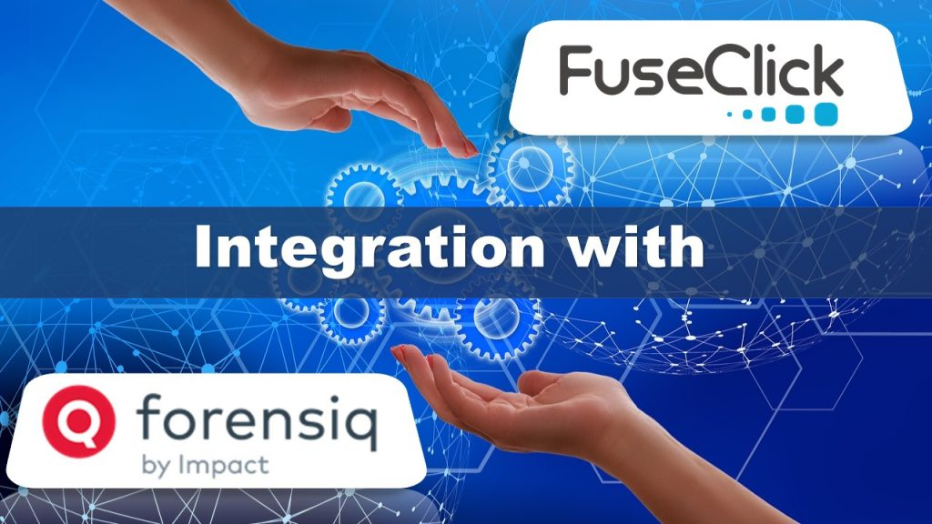 FuseClick Integration with ForensiQ