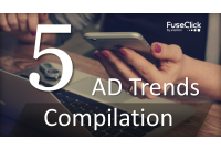 5 Advertising Trends compilation