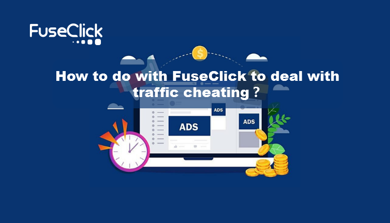 FuseClick deal with traffic cheating